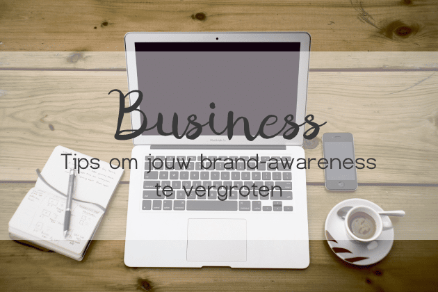 brand awareness vergroten